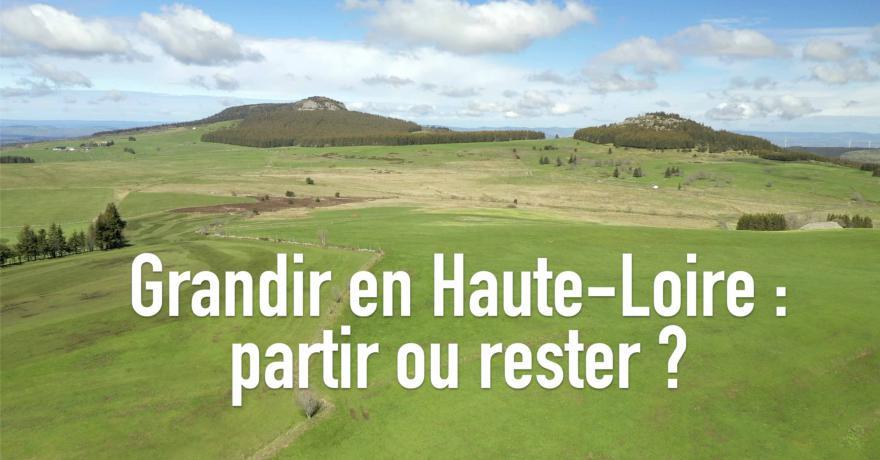 Grandir en Haute-Loire